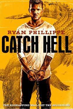 Catch-Hell-2014-movie-Ryan-Phillippe-(8)