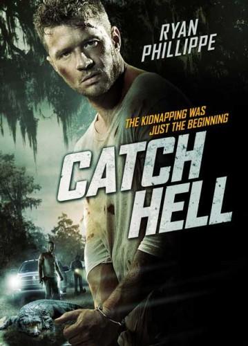 Catch-Hell-2014-movie-Ryan-Phillippe-(9)