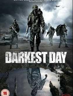 Film Review: Darkest Day (2015)