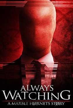 Always-Watching-A-Marble-Hornets-Story-2015-MOVIE-James-Moran-(8)