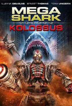 Mega-Shark-vs.-Kolossus-2015-movie--Christopher-Olen-Ray-(3)