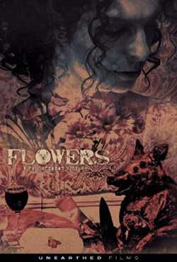 Flowers-2015-Phil-Stevens-Unearthed-films-(9)