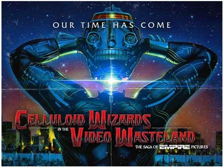 Celluloid-Wizards-in-the-Video-Wasteland-The-Saga-of-Empire-Pictures