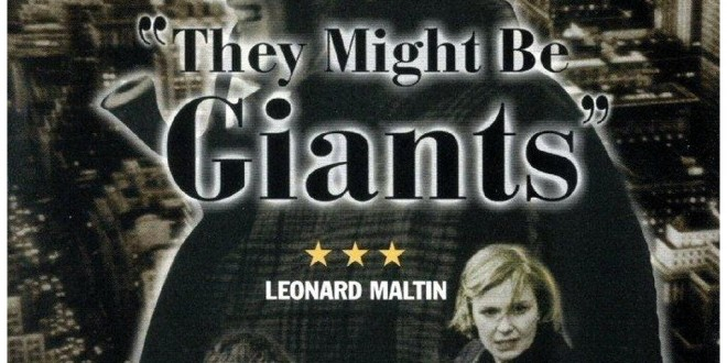 Film Review: They Might Be Giants (1971)