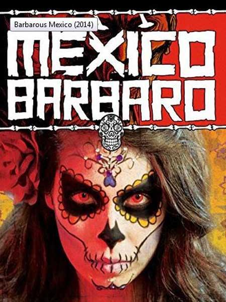 MEXICO-BARBARO-2014-movie-poster