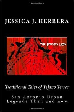 Traditional-Tales-of-Tejano-Terror---Author-Jessica-J.-Herrera