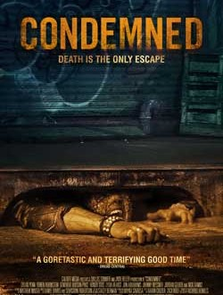 Film Review: Condemned (2015)