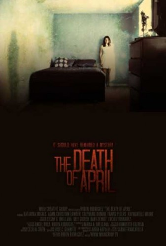 The-Death-of-April-2012-movie-Ruben-Rodriguez-(3)
