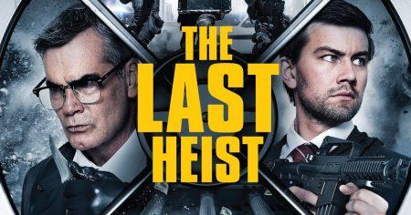 The Last Heist (2016) Movie- Mike Mendez image