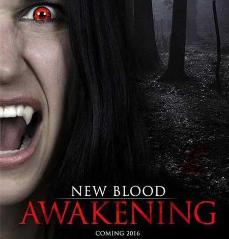 New-Blood-Awakening-2016-movieChad-Zuver-(3)