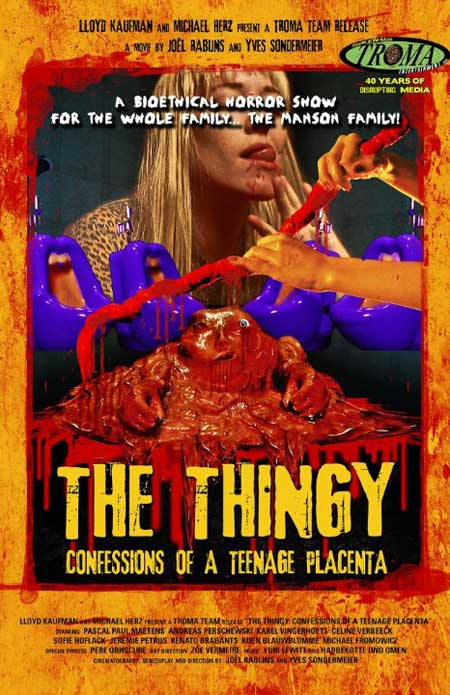 The-Thingy-Confessions-of-a-Teenage-Placenta-2013-Troma-(7)