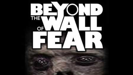 beyond-the-wall-of-fear-2016-movie-1