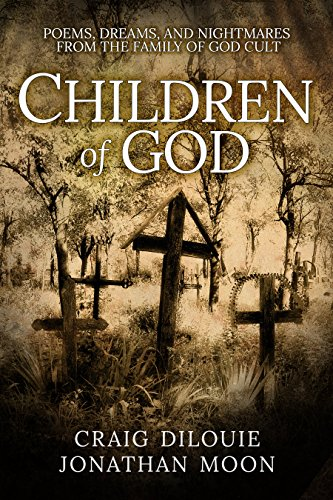 children-of-god-poems-dreams-and-nightmares-from-the-family-of-god-cult