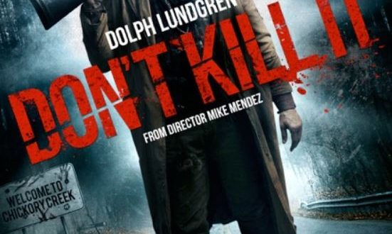 Film Review: Don't Kill It (2016)