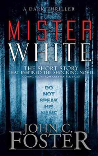mister-white-author-john-c-foster
