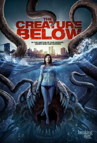 The Creature Below Release Date February 28th From Breaking Glass