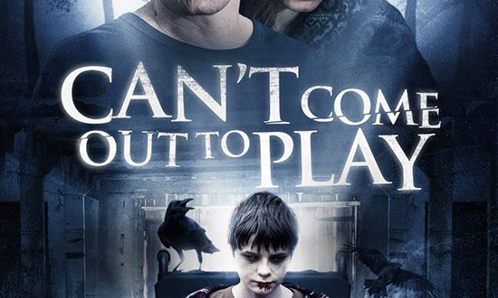 Film Review: Can't Come Out To Play (2013)