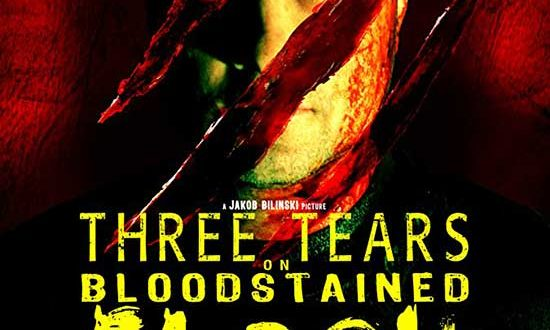Film Review: Three Tears on Bloodstained Flesh (2014)