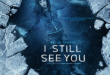 NEW POSTER + Trailer:  I STILL SEE YOU, Starring Bella Thorne