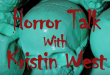 Horror Talk with Kristin West:  Guests Craig Anderson and Gary Doust
