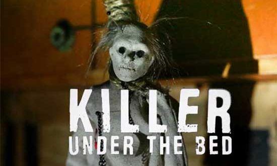 Killer Under The Bed- Kristy Swanson Voodoo Doll Horror Film Airing Sat Night On Lifetime