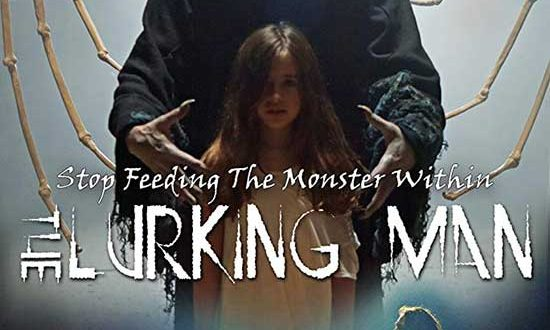 Film Review: The Lurking Man (2017)