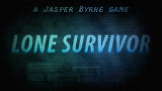 You Are the Lone Survivor!