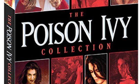"Scream Factory Debuts ""The Poison Ivy Collection"" on Blu-ray for the First Time February 12th, 2019"