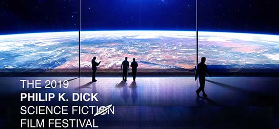 2019 Philip K. Dick Science Fiction Film Festival Announces Bi-Coastal Event In New York and California