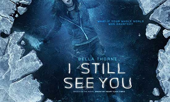Film Review: I Still See You (2018)