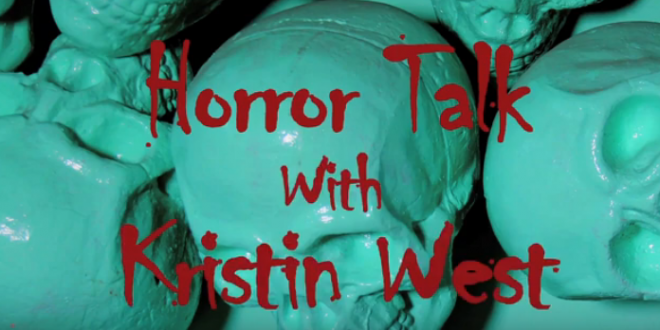 Horror Talk with Kristin West: Jared Bratt & Tanya Lee (Streamer)