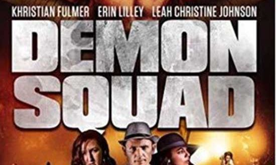 Demon Squad is Now Available on DVD and VOD