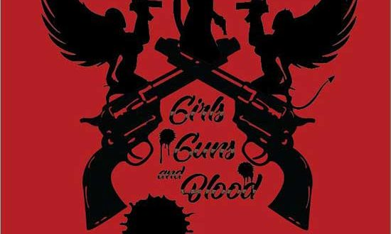 Film Review: Girls Guns and Blood (2019)