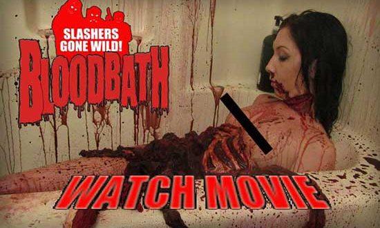 Slashers Gone Wild: BLOODBATH VOD Release