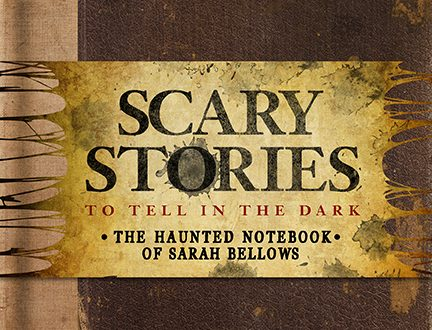 Exclusive Look at Scary Stories to Tell in The Dark: The Haunted Notebook of Sarah Bellows