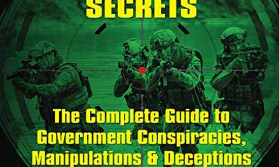 Book Review: Cover-Ups & Secrets: The Complete Guide to Government Conspiracies, Manipulations & Deceptions | Author Nick Redfern