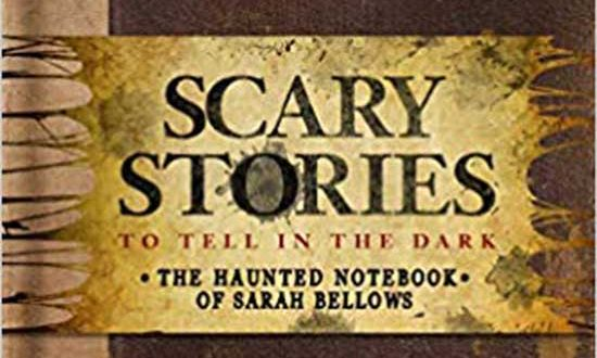 Book Review: Scary Stories to Tell in the Dark: The Haunted Notebook of Sarah Bellows | Richard Ashley Hamilton