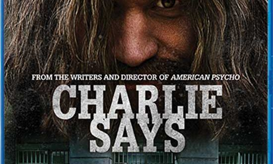 Film Review: Charlie Says (2018)