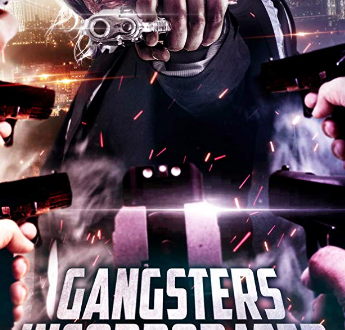 William X. Lee's Gangsters Incorporated Starring Joe Estevez, Mel Novak and Shawn C. Phillips Gets Worldwide Distribution