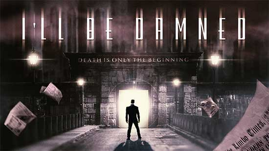 I'll Be Damned – Supernatural Noir about a Deceased Private Eye who Saves Lost Souls – Details