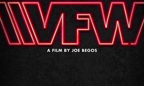 Film Review: VFW (2019)
