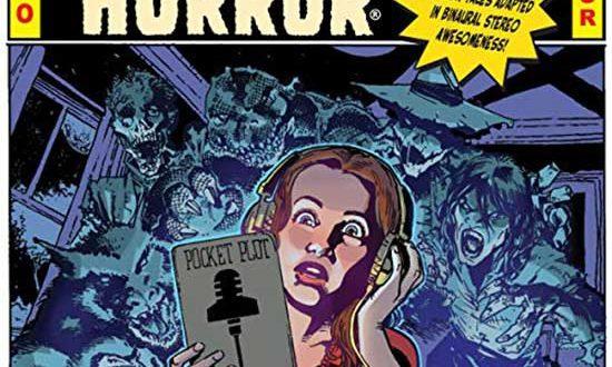 Horror Audio Drama to Raise the Dead – EC Comics Presents: THE VAULT OF HORROR Audio Drama