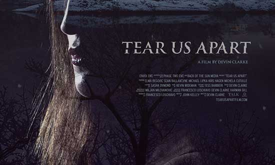 Psychological Thriller TEAR US APART sets Canadian premiere