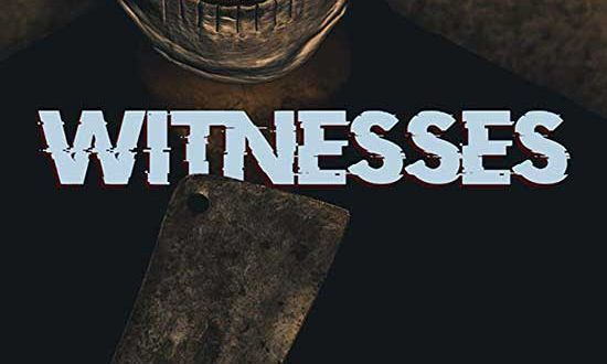 Film Review: Witnesses (2019)