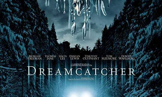 Film Review: Dreamcatcher (2003)