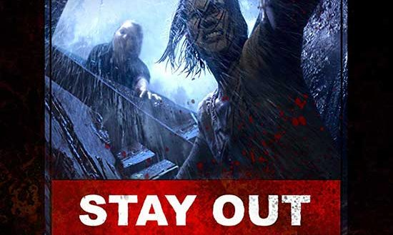 Film Review: Stay Out Stay Alive (2019)