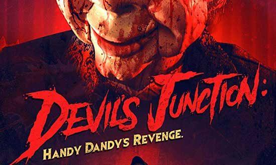 Film Review: Devil's Junction: Handy Dandy's Revenge (2019)