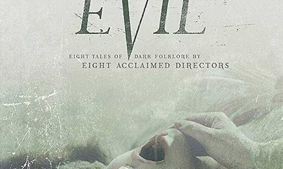 Film Review: The Field Guide To Evil (2018)