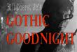 Cult Horror Actor Bill Oberst Jr. Hosts New Gothic Goodnight Podcast