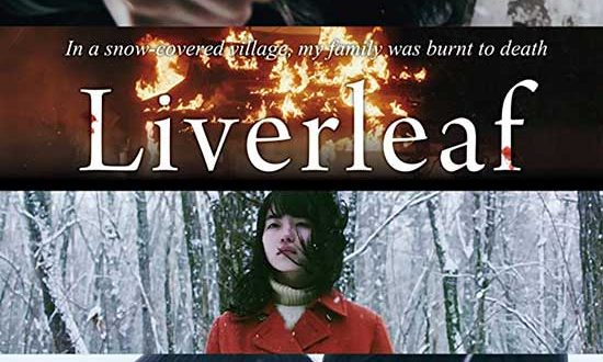 Film Review: Liverleaf (Misumisô) (2018)